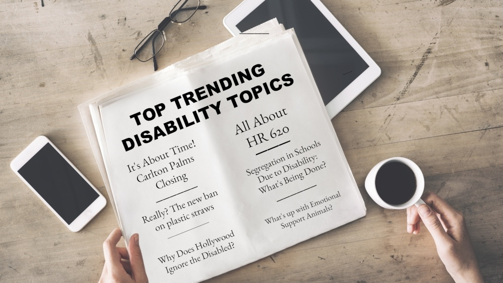Disability Is Other Segregation >> Top Trending Disability Topics Right Now